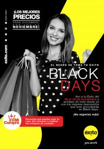 Se adelantan los días BLACK DAYS en tu ÉXITO!!!… Te esperamos